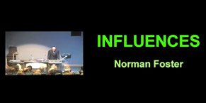 Norman Foster: 'Influences', The 2013 Robert Sainsbury Lecture